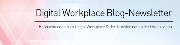 Digital Workplace Blog - Newsletter